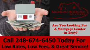 Mortgage Lender Troy MI (248) 674-6450